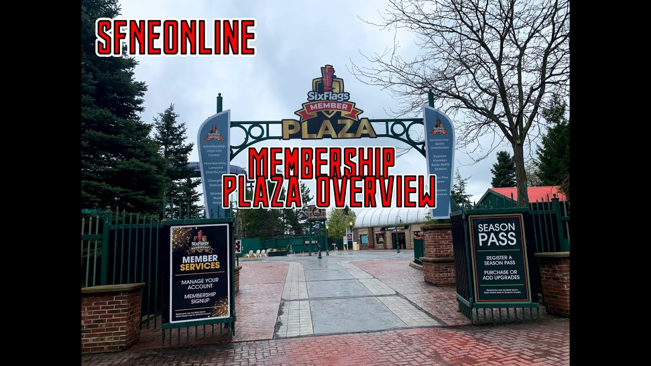Six Flags New England Membership Plaza Overview