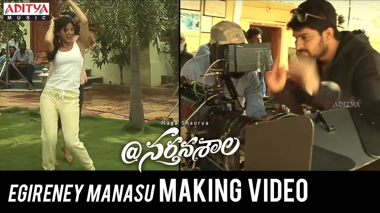 Egireney Manasu Making Video || @Nartanasala Songs || Naga Shaurya, Kashmira, Yamini