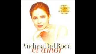 Andrea Del Boca - El Amor (1994) Y Ahora Qué - con letra.