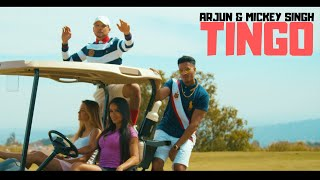 Arjun & Mickey Singh - Tingo (Official Video)