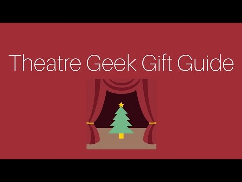 Theatre Geek Gift Guide