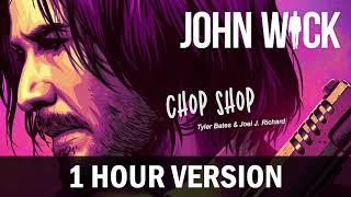 John Wick Soundtrack - Chop Shop | 1 HOUR VERSION