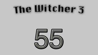 The Witcher 3 - épisode 55 - Sex Friend