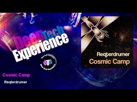 Reqterdrumer - Cosmic Camp