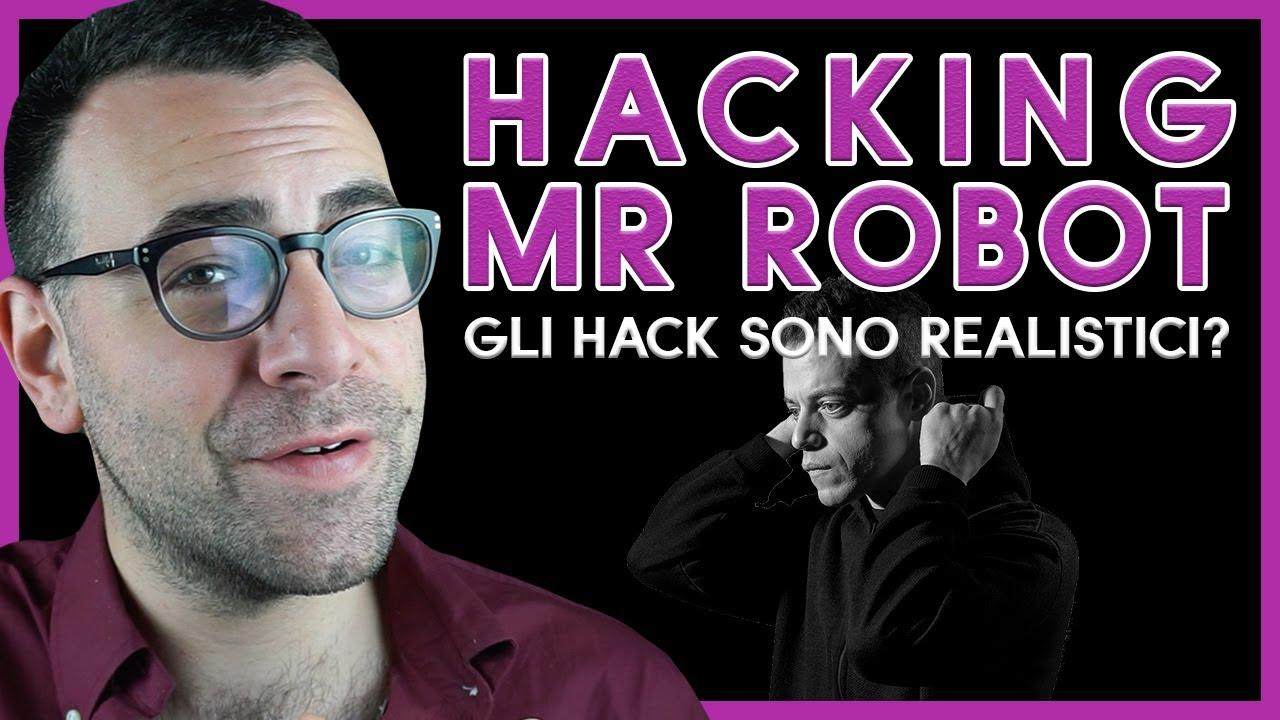 Hacking | Gli Hack in Mr. Robot Sono Realistici? [ITA] | Full Video