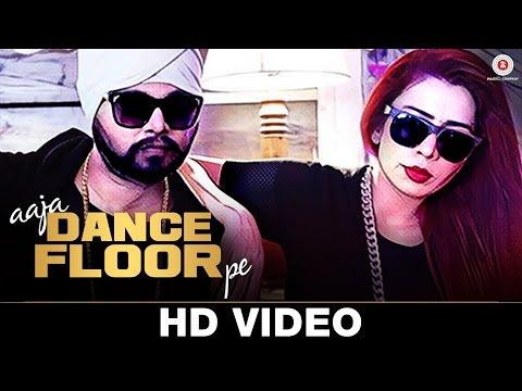 024 335 Aaja Dance Floor Pe - Ramji Gulati Ft Jasmine Sandlas