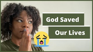 Story Time: The Time God Saved Me and My Mother's Lives