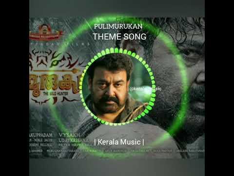 Pulimurugan - Theme Song   Whatsapp Status   Mohanlal   By Kerala Music  