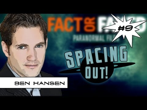 Ben Hansen of Fact or Faked shows stunning UFO footage - Spacing Out! Ep. 9