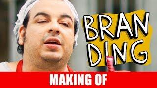 Vídeo - Making Of – Branding