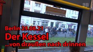 Berlin 2021 - Der Kessel - von draußen nach drinnen