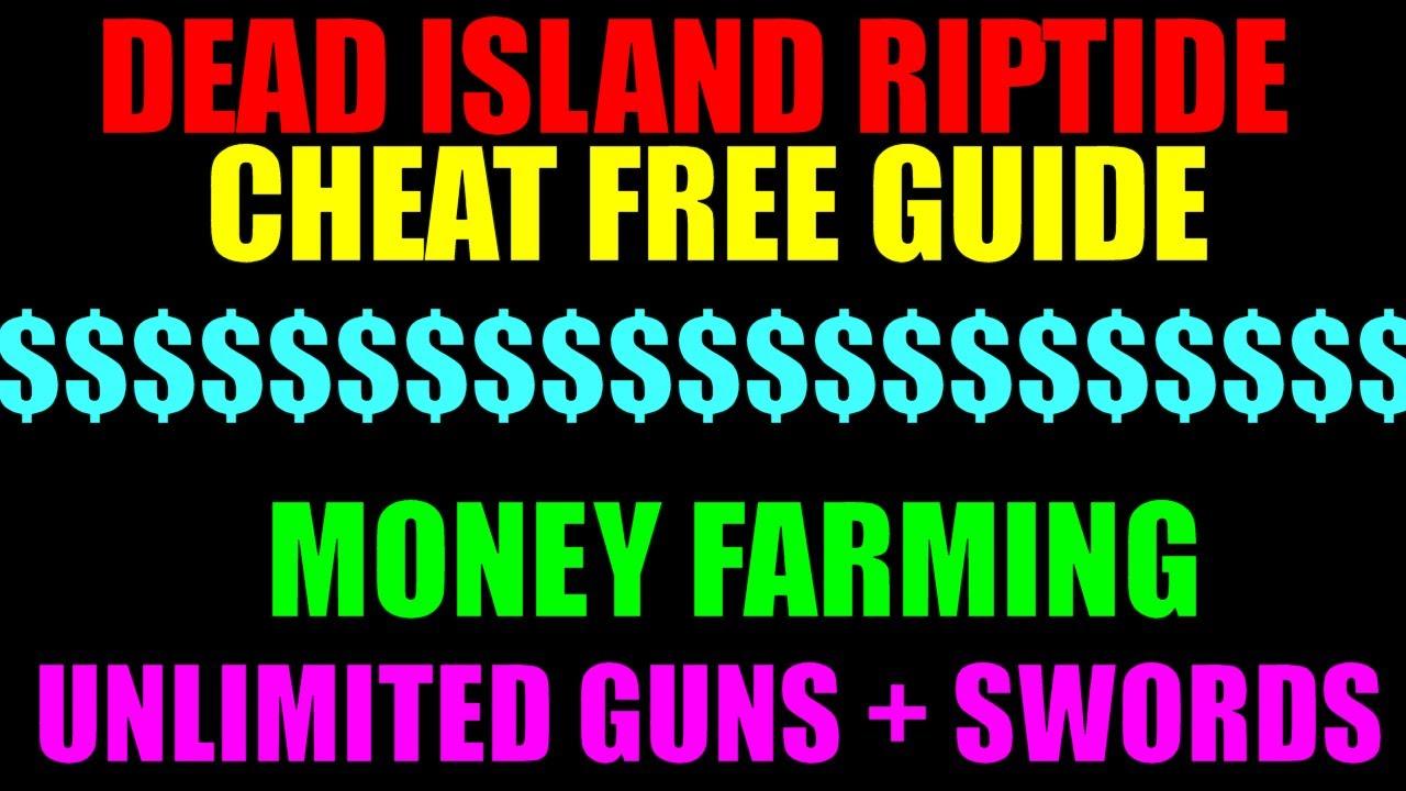 Dead Island Riptide Cheat Free Money Farming Guide ...