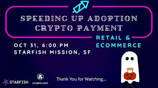 Speeding Up Adoption - Crypto Payment - Time for Plan B