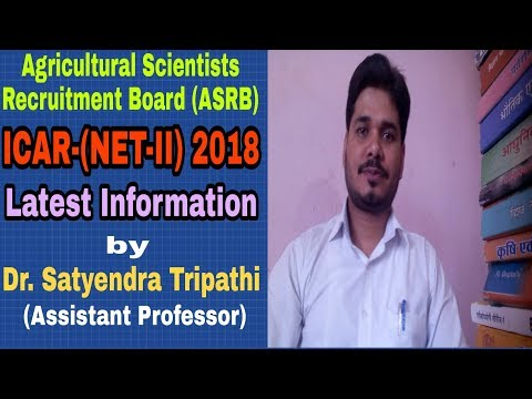Agricultural Scientists Recruitment Board | ICAR-(NET-II) 2018 |By Dr. Satyendra Tripathi | (Hindi)