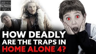 How DEADLY Are the Traps in Home Alone 4? [Theory]
