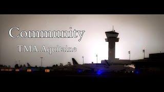 FSX Movie | Aquitaine TMA Community
