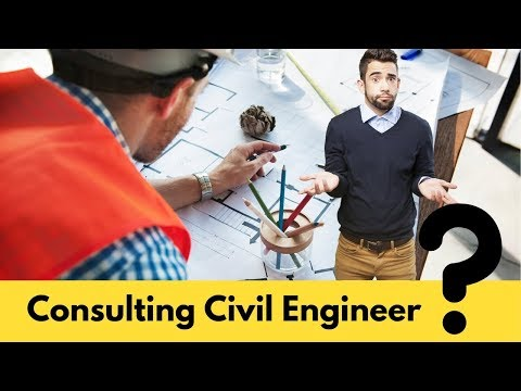 Consulting Civil Engineer - Roles And Responsibilities In A Construction Project.