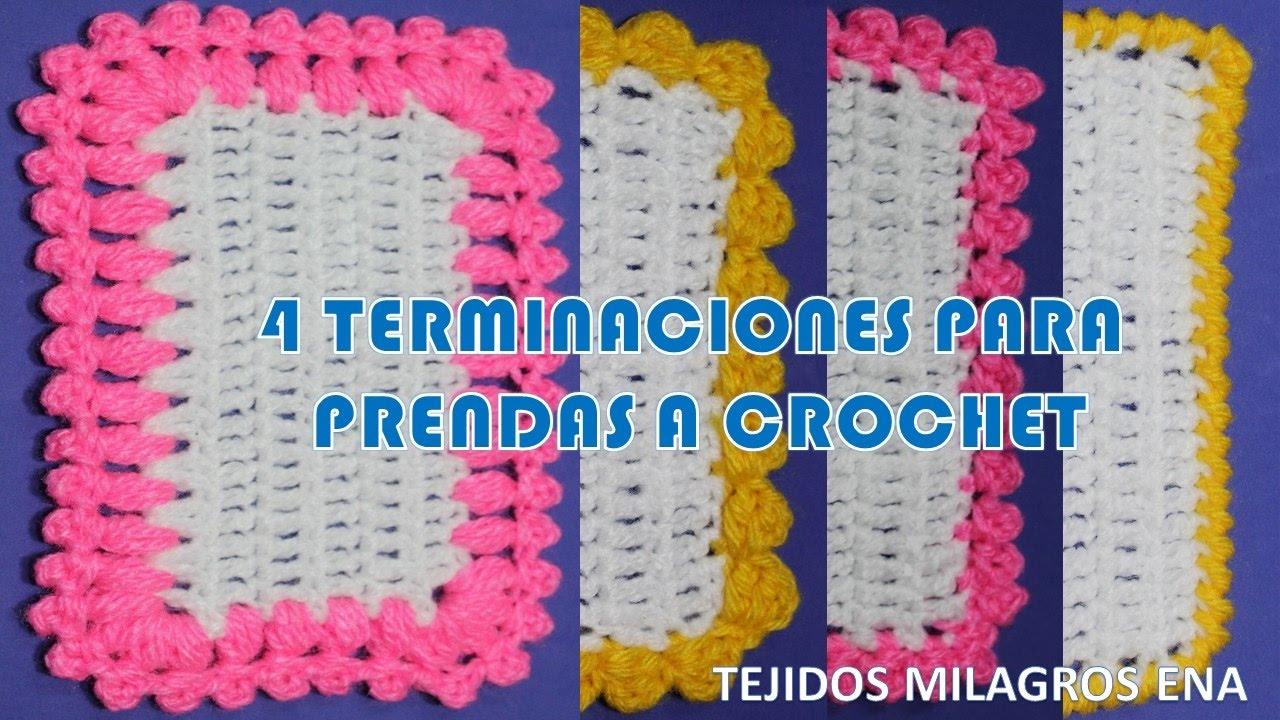 4 formas de terminaciones para tejidos a crochet o ganchillo fáciles ...