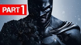 Batman Arkham Origins Gameplay Walkthrough Part 1 - Let