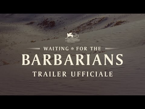Waiting for the Barbarians - Trailer ufficiale
