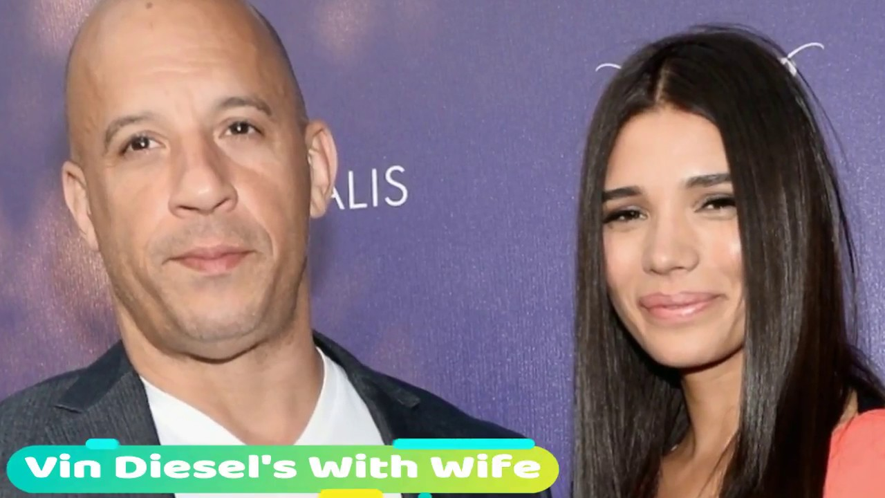 Vin Diesel And His Wife 2017