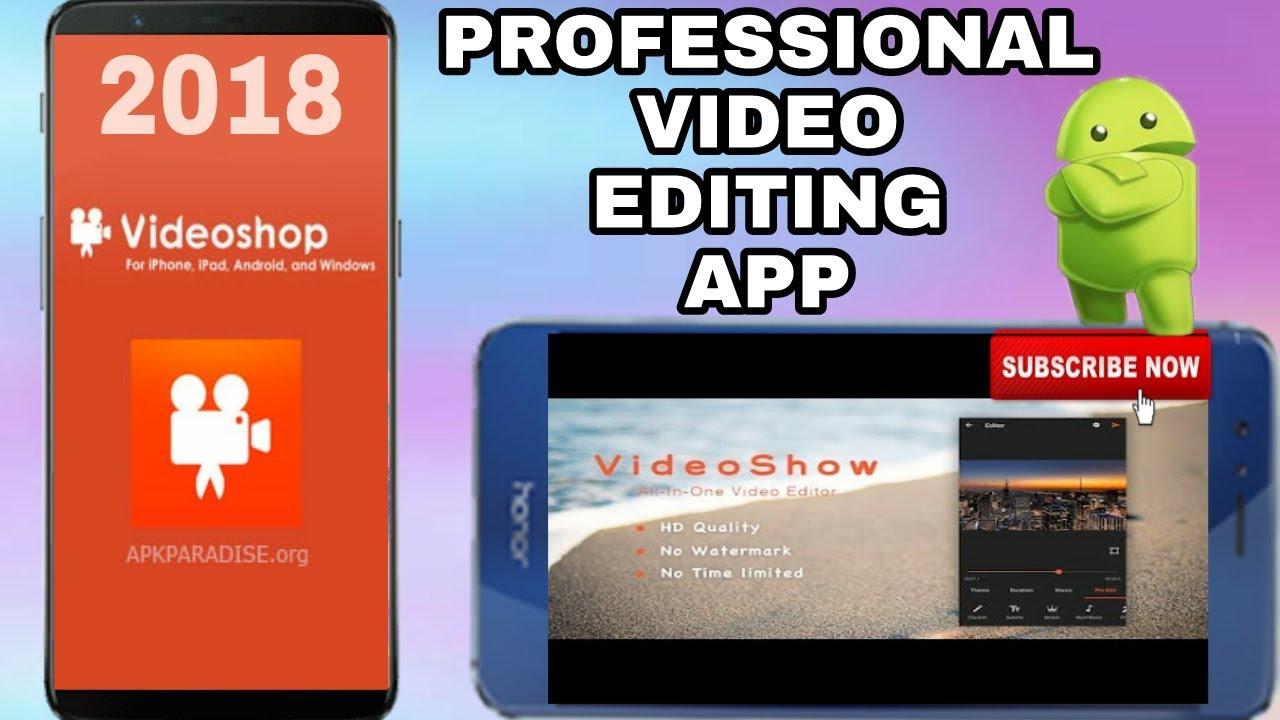 Videoshop Pro 2018 - Professional Video Editing App