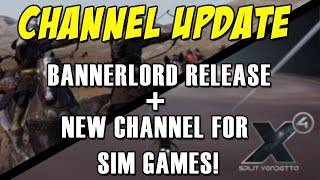 Gambar cover Tobel Plays Channel Update - Bannerlord Launch, X4 Update, New Sims Channel!