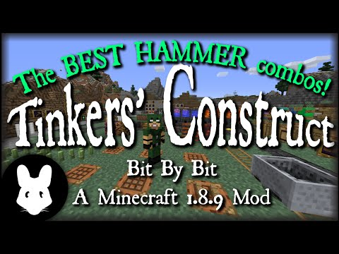 Tinkers Construct 2  Tinkers Combos  Best Hammer for early and late game!
