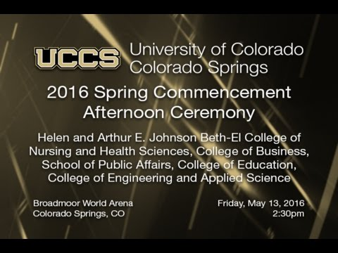 UCCS Spring 2016 Commencement - Afternoon
