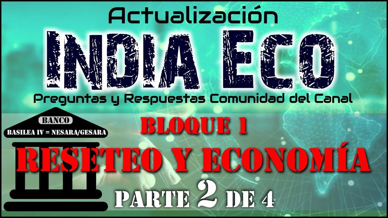 INDIA ECO: BASILEA IV, Columna Vertebral de NESARA/GESARA // Actualidad RESETEO FINANCIERO/ PARTE II