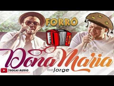 Versão Forró Dona Maria - Thiago Brava Ft. Jorge