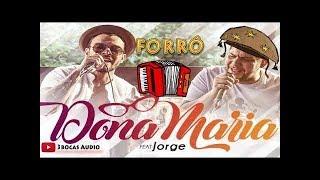 Baixar Versão Forró Dona Maria - Thiago Brava Ft. Jorge