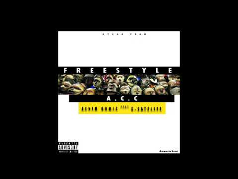 Kevin Ohmic Feat X-Satelite A.C.C (freestyle)