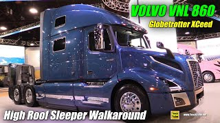 2020 Volvo VNL 860 77inch High Roof Sleeper Globetrotter XCeed - Exterior Interior Walkaround