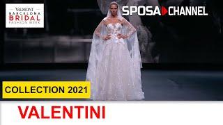 VALENTINI Collection 2021 - Valmont Barcelona Bridal Fashion Week 2020