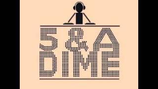 5 & A Dime- Teach Me How To Dubstep