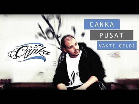 Canka feat. Pusat - Vakti Geldi