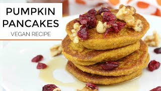 Healthy Pumpkin Pancake Recipe | Vegan + Gluten Free