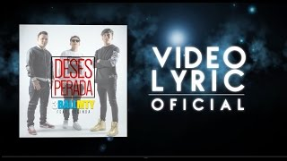 3BallMTY [Video Lyric] - Desesperada feat. Belinda
