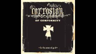 "Corrosion of Conformity - ""Stone Breaker"" (HD)"