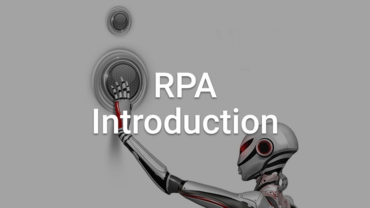 Introduction to RPA | RPA Basics
