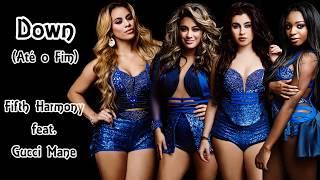 Fifth Harmony - Down (Legendado/Tradução)