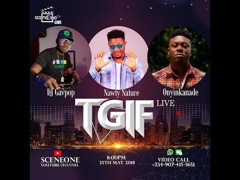 SceneOneTV Live Day 36 (TGIF with DJ Gavpop and Naughty by Nature)