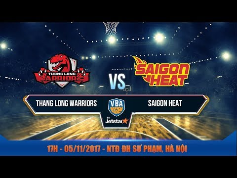 #Livestream || Game 45: Thang Long Warriors vs Saigon Heat 05/11| VBA 2017 by Jetstar