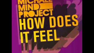 Michael Mind Project - How Does It Feel (Original Dutch Mix)