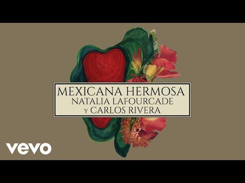 Natalia Lafourcade - Mexicana Hermosa (Versión Mariachi) [Cover Audio] ft. Carlos Rivera