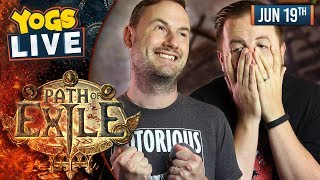 PATH OF EXILE w/ Turps & Sips! 19/06/19