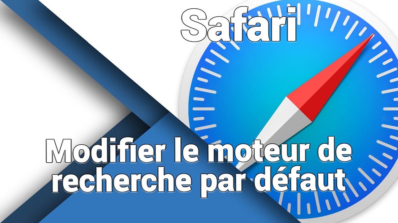 Flash Comment Modifier Le Moteur De Recherche Par Defaut De Safari