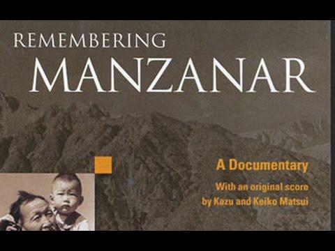 Remembering Manzanar Documentary