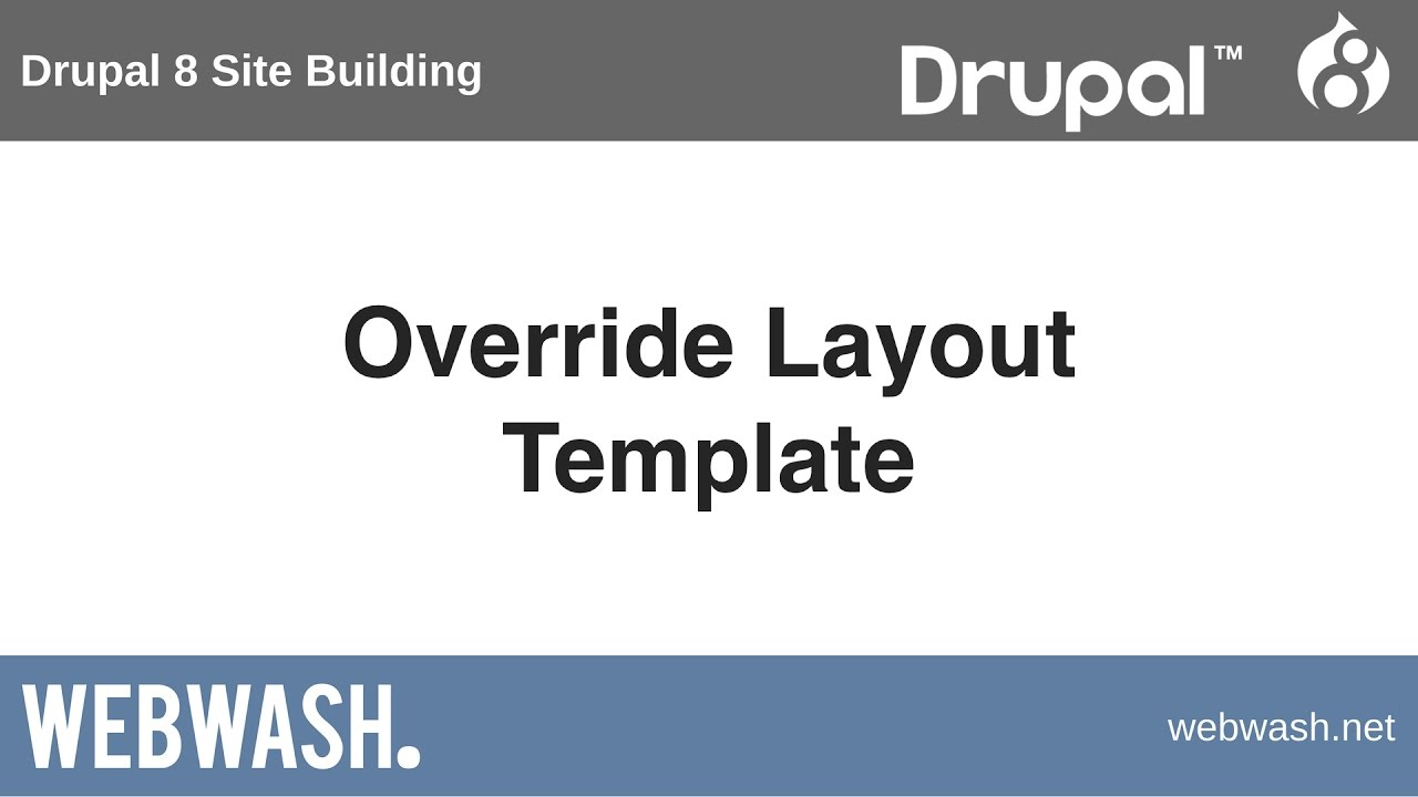Drupal 8 site building 105 override layout template youtube drupal 8 site building 105 override layout template pronofoot35fo Choice Image